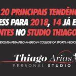 Das 20 principais tendências fitness para 2018, 14 já estão presentes no Studio Thiago Arias